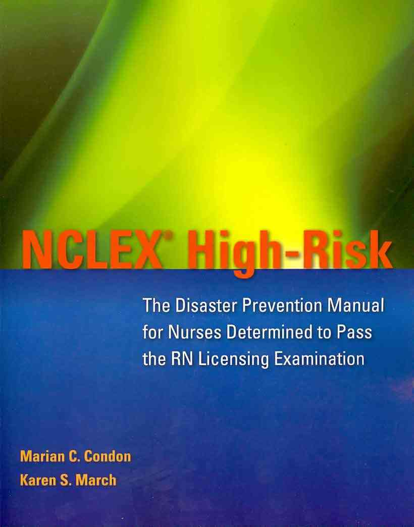 NCLEX High-Risk By Condon, Marian C./ March, Karen S., Ph.D., R.N.